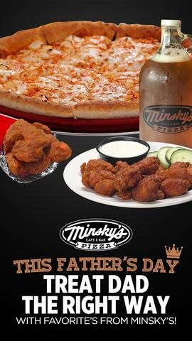 Celebrate Father's Day 2021 with Minsky's!