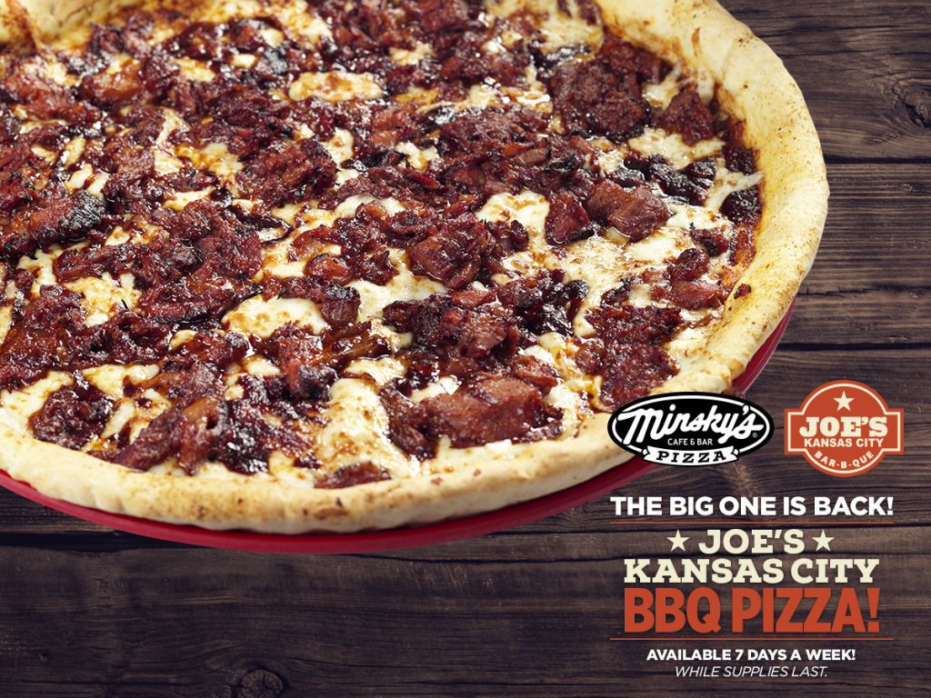 The Big One Is Back Minsky S Joe S Kansas City Bar B Que Pizza Returns Minsky S Pizza