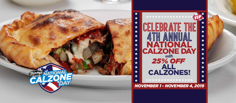 Celebrate the 4th Annual National Calzone Day with 25% Off All Calzones!