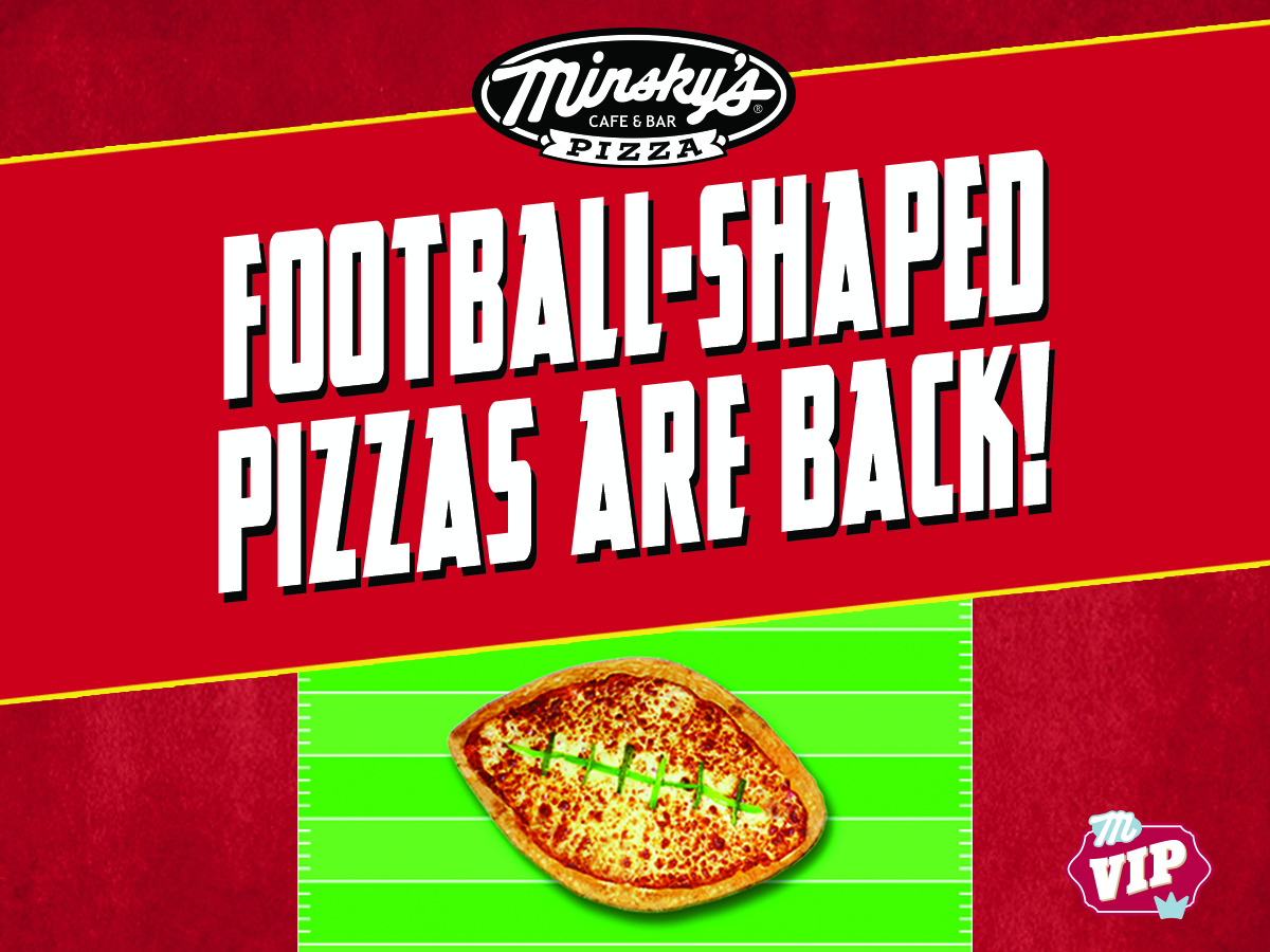 Minsky's Football-Shaped Pizzas