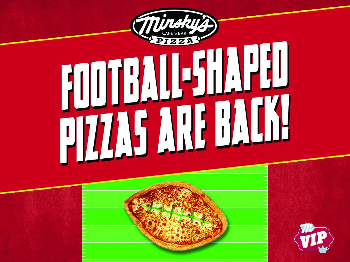 Minsky's Football-Shaped Pizzas