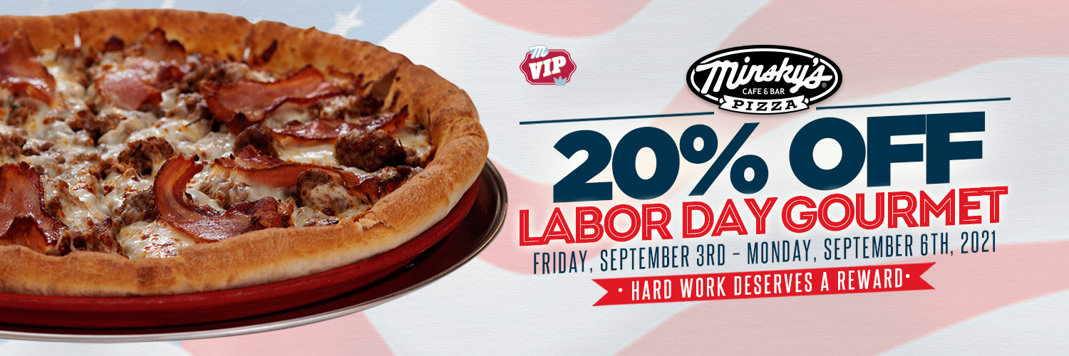 Labor Day Special: Minsky's Offers 20% OFF